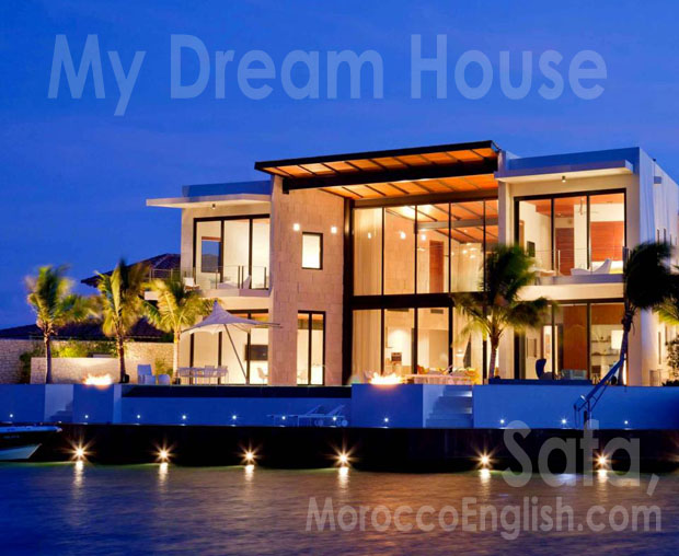 MoroccoEnglish Student Projects My dream house by safa