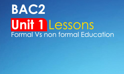 Video : Unit 1 Lessons for Bac2 students